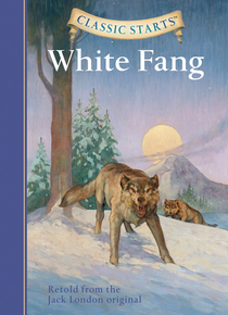 Classic Starts®: White Fang