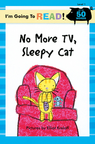I'm Going to Read® (Level 1): No More TV, Sleepy Cat