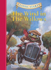 Classic Starts™: The Wind in the Willows