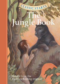 Classic Starts™: The Jungle Book