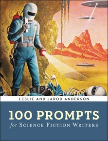 100 Prompts for Science Fiction Writers