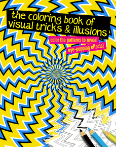 The Coloring Book of Visual Tricks & Illusions