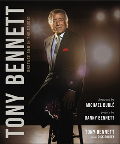 Tony Bennett Onstage and in the Studio