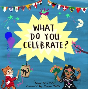 What Do You Celebrate?