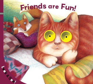 Look & See: Friends Are Fun!