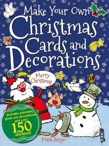 Make Your Own Christmas Cards and Decorations