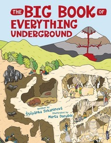 The Big Book of Everything Underground