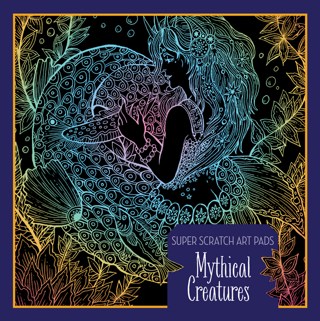 Super Scratch Art Pads: Mythical Creatures